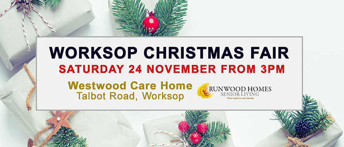 Worksop Christmas Fair - Saturday 24 November From 3pm, Westwood Care Home, Talbot Road, Worksop