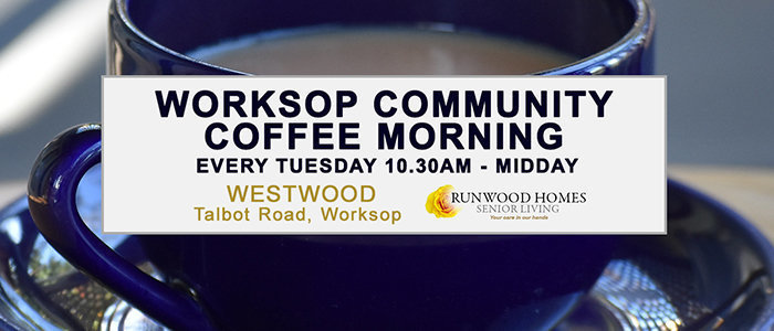 Worksop Community Coffee Morning - Every Tuesday 10.30am - Midday at Westwood, Talbot Road, Worksop